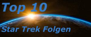 Top 10 Star Trek Folgen