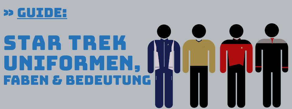 Star Trek Uniformen Guide: Ränge und Farben